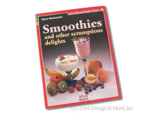 Smoothies and other scrumptious delights