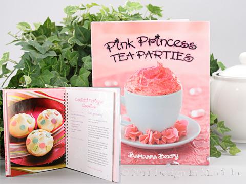 Pink Princess Tea Parties by Barbara Beery